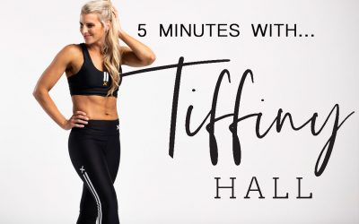 5 Minutes With Tiffiny Hall