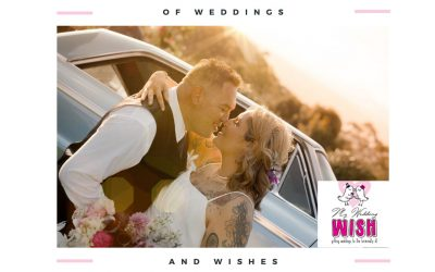 Of Weddings And Wishes